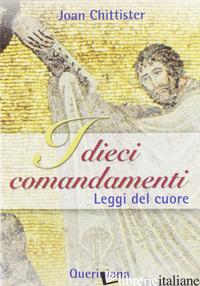 DIECI COMANDAMENTI. LEGGI DEL CUORE (I) - CHITTISTER JOAN