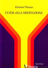 GUIDA ALLA MEDITAZIONE - TILMANN KLEMENS