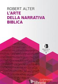 ARTE DELLA NARRATIVA BIBLICA (L') - ALTER ROBERT