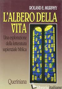 ALBERO DELLA VITA. UNA ESPLORAZIONE DELLA LETTERATURA SAPIENZIALE BIBLICA (L') - MURPHY ROLAND E.