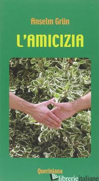 AMICIZIA (L') - GRUN ANSELM