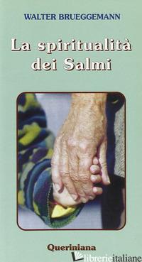 SPIRITUALITA' DEI SALMI (LA) - BRUEGGEMANN WALTER