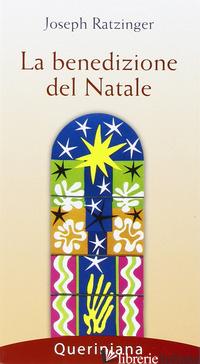 BENEDIZIONE DEL NATALE (LA) - BENEDETTO XVI (JOSEPH RATZINGER)