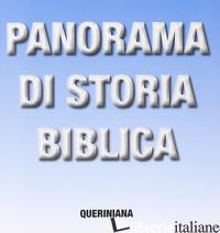 PANORAMA DI STORIA BIBLICA - MONTJUVIN JACQUES; MAGGIONI B. (CUR.)