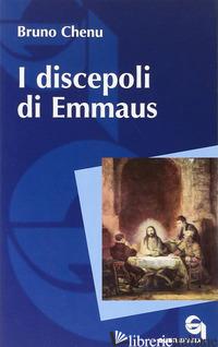 DISCEPOLI DI EMMAUS (I) - CHENU BRUNO