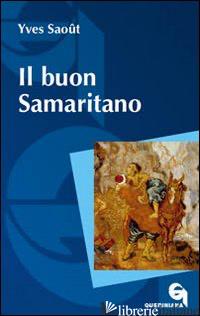 BUON SAMARITANO (IL) - SAOUT YVES