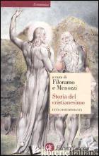 STORIA DEL CRISTIANESIMO. VOL. 4: L'ETA' CONTEMPORANEA - FILORAMO G. (CUR.); MENOZZI D. (CUR.)