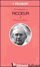 INTRODUZIONE A RICOEUR - BREZZI FRANCESCA