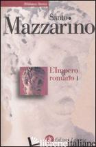 IMPERO ROMANO (L'). VOL. 1 - MAZZARINO SANTO