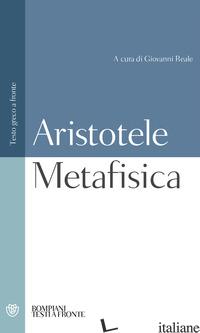 METAFISICA - ARISTOTELE; REALE G. (CUR.)