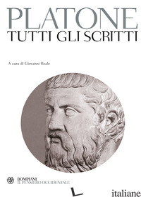 TUTTI GLI SCRITTI - PLATONE; REALE G. (CUR.)
