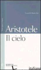 CIELO. TESTO GRECO A FRONTE (IL) - ARISTOTELE