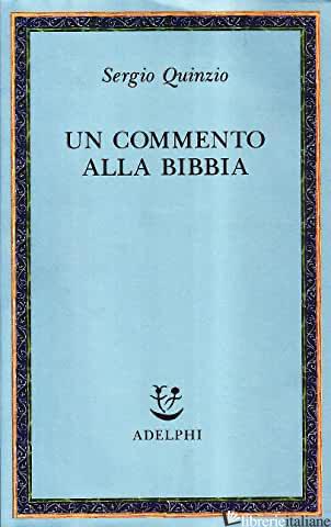 COMMENTO ALLA BIBBIA (UN) - QUINZIO SERGIO