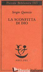 SCONFITTA DI DIO (LA) - QUINZIO SERGIO