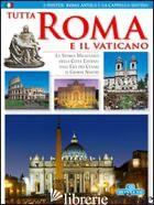 TUTTA ROMA E IL VATICANO -