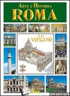 ROMA E IL VATICANO. EDIZ. SPAGNOLA -