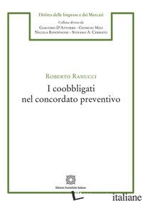 COOBBLIGATI NEL CONCORDATO PREVENTIVO (I) - RANUCCI ROBERTO