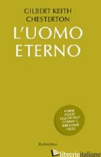 UOMO ETERNO (L') - CHESTERTON GILBERT KEITH