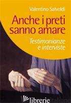 ANCHE I PRETI SANNO AMARE - SALVOLDI VALENTINO