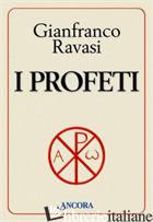 PROFETI (I) - RAVASI GIANFRANCO