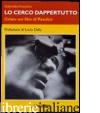 CERCO DAPPERTUTTO. CRISTO NEI FILM DI PASOLINI (LO) - POZZETTO GABRIELLA
