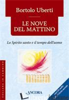 NOVE DEL MATTINO. CON CD AUDIO (LE) - UBERTI BORTOLO