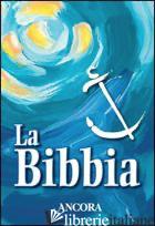 BIBBIA (LA) - MAGGIONI BRUNO; MAGGIONI B. (CUR.); VIVALDELLI G. (CUR.)