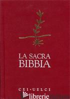 SACRA BIBBIA (LA) - CONFERENZA EPISCOPALE ITALIANA (CUR.); UELCI (CUR.)