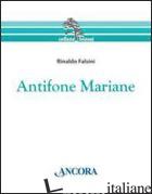 ANTIFONE MARIANE - FALSINI RINALDO