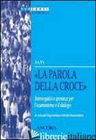 PAROLA DELLA CROCE (1COR, 18) (LA) - SAE (CUR.)