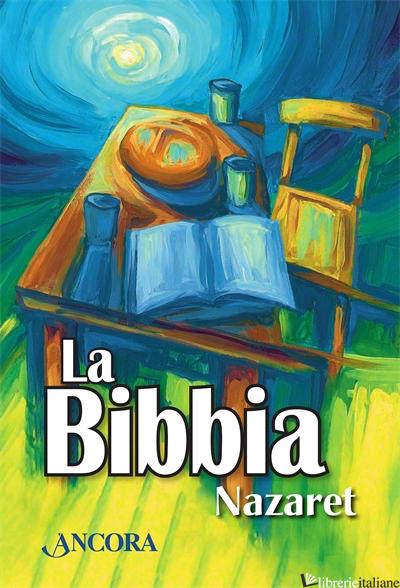 BIBBIA NAZARET (LA) - MAGGIONI BRUNO; VIVALDELLI GREGORIO