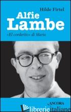 ALFIE LAMBE. «EL CORDERITO» DI MARIA - FIRTEL HILDE