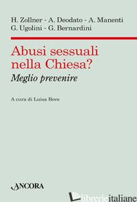 ABUSI SESSUALI NELLA CHIESA? MEGLIO PREVENIRE - BOVE L. (CUR.)