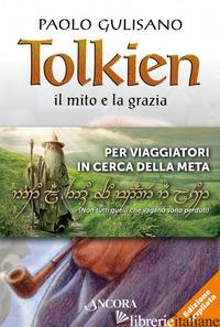 TOLKIEN: IL MITO E LA GRAZIA-LA MAPPA DE «LO HOBBIT» - GULISANO PAOLO