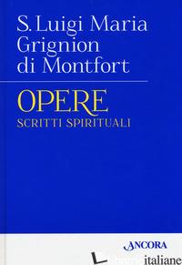 OPERE. VOL. 1: SCRITTI SPIRITUALI