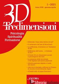 TREDIMENSIONI. PSICOLOGIA, SPIRITUALITA', FORMAZIONE (2021). VOL. 1 - AAVV