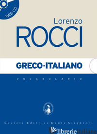 VOCABOLARIO GRECO-ITALIANO - ROCCI LORENZO