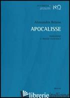 APOCALISSE. TRADUZIONE E ANALISI FILOLOGICA - BELANO ALESSANDRO