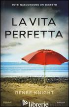 VITA PERFETTA (LA) - KNIGHT RENEE