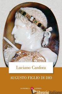 AUGUSTO FIGLIO DI DIO - CANFORA LUCIANO