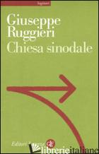 CHIESA SINODALE - RUGGIERI GIUSEPPE