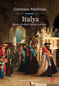 ITALYA. STORIE DI EBREI, STORIA ITALIANA - MAIFREDA GERMANO