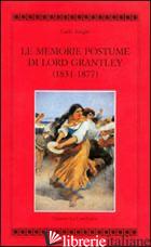 MEMORIE POSTUME DI LORD GRANTLEY (1831-1877) (LE) - KNIGHT CARLO