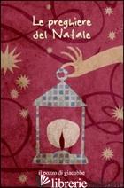PREGHIERE DEL NATALE (LE) - FABRIS FRANCESCA; FABRIS FRANCESCA