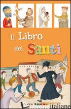 LIBRO DEI SANTI. IL PICCOLO GREGGE (IL) - IL PIICCOLO GREGGE (CUR.)