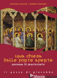 CHIESA DALLE PORTE APERTE. NOVENA DI PENTECOSTE (UNA) - RUCCIA ANTONIO; SCALERA MIMMA