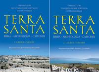 TERRA SANTA. BIBBIA, ARCHEOLOGIA, CATECHESI - LORI GERMANO; VOLTAGGIO FRANCESCO GIOSUE'; D'AMBROSI MATTIA