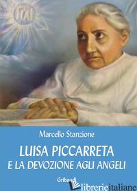 LUISA PICCARRETA E LA DEVOZIONE AGLI ANGELI - STANZIONE MARCELLO