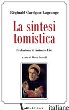 SINTESI TOMISTICA (LA) - GARRIGOU-LAGRANGE REGINALD; BRACCHI M. (CUR.)