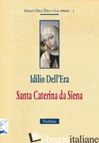 SANTA CATERINA DA SIENA - DELL'ERA IDILIO